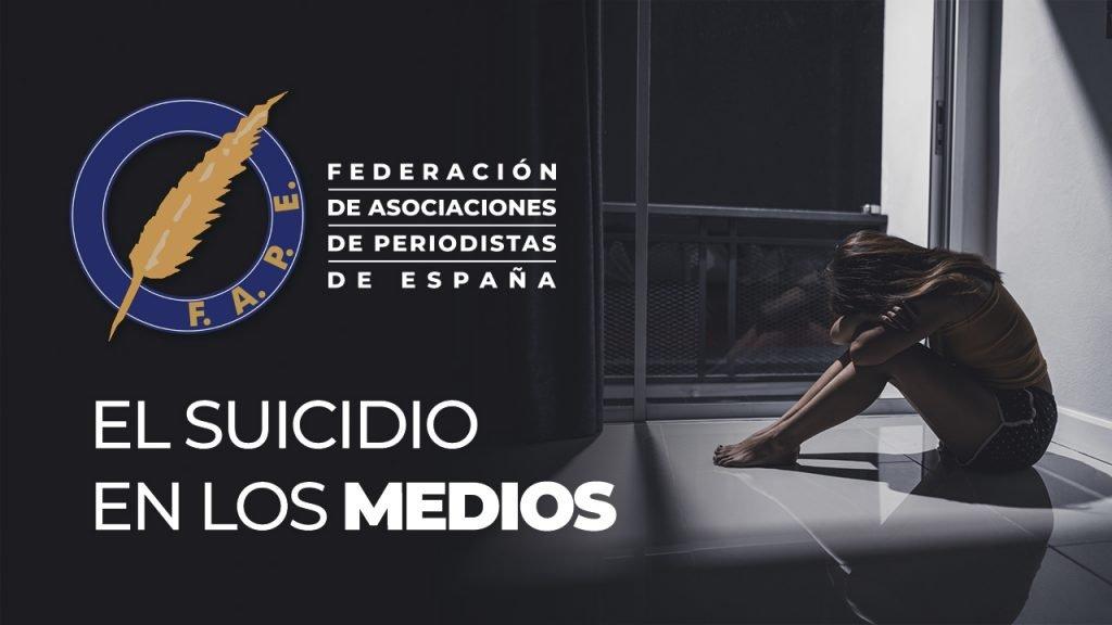 La FAPE participará en un grupo de trabajo para elaborar recomendaciones sobre cómo tratar el suicido en los medios