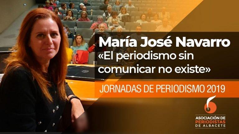 María José Navarro: «El periodismo sin comunicar no existe»
