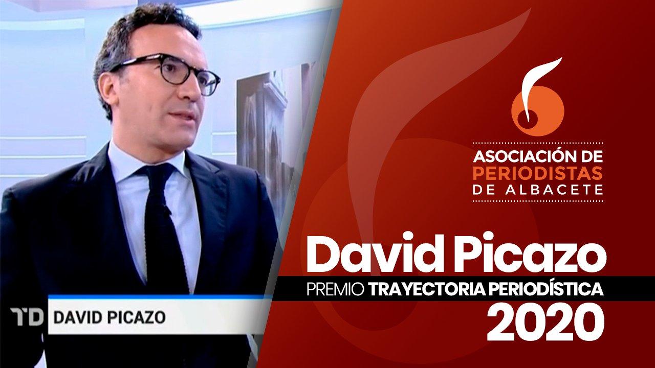 DAVID PICAZO, PREMIO TRAYECTORIA PERIODÍSTICA 2020