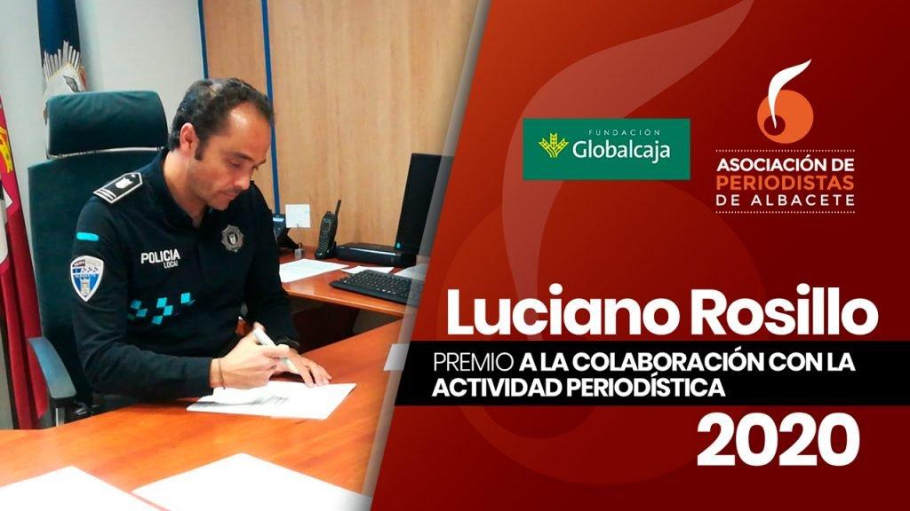 LUCIANO ROSILLO, PREMIO A LA COLABORACIÓN CON LA ACTIVIDAD PERIODÍSTICA 2020