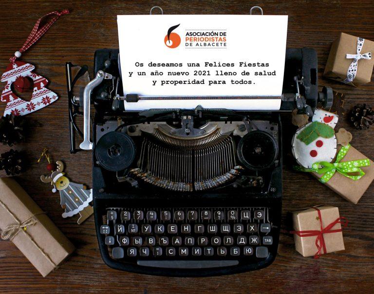 La Asociación de Periodistas de Albacete os desea Felices Fiestas y un año nuevo 2021 lleno de salud y prosperidad para todos.
